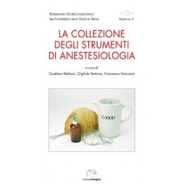 La collezione degli strumenti di anestesiologia