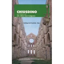 Chiusdino, sein Gebiet und die Abtei San Galgano