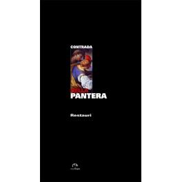 Contrada della Pantera - Restauri