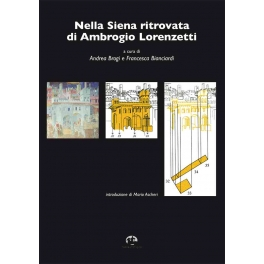 Nella Siena ritrovata di Ambrogio Lorenzetti