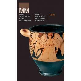 Museo Archeologico e d'Arte della Maremma - Museo d'Arte Sacra della Diocesi di Grosseto