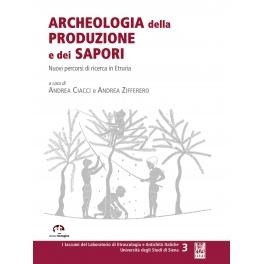 Archeologia della produzione e dei sapori