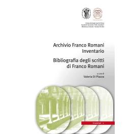 Archivio Franco Romani Inventario e Bibliografia degli scritti di Franco Romani