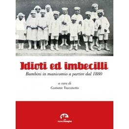 Idioti ed Imbecilli