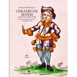 CERAMICHE SENESI DEI SECOLI XVII e XVIII