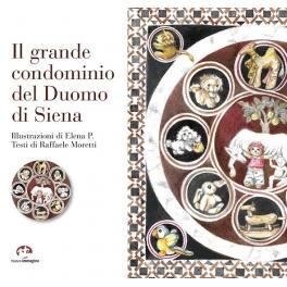Il grande condominio del Duomo di Siena