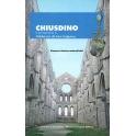 Chiusdino, il suo territorio e l'abbazia di San Galgano