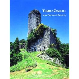 Torri e castelli della provincia di Grosseto