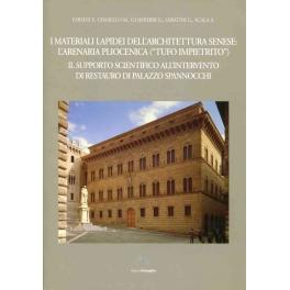 """I materiali lapidei dell'architettura senese: l'arenaria pliocenica (""""tufo impietrito"""")"""