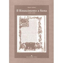 Il Rinascimento a Siena (1355-1559)