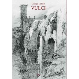 Vulci - Canino - Ischia - Farnese