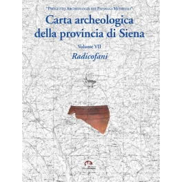 Carta archeologica della provincia di Siena