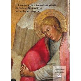 Il Crocifisso con i Dolenti in umiltà