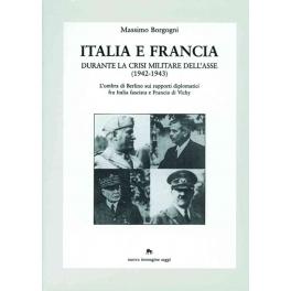 Italia e Francia durante la crisi militare dell'Asse (1942-1943)