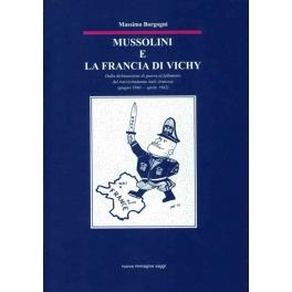 Mussolini e la Francia di Vichy