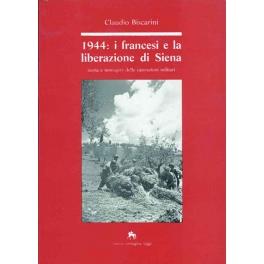 1944: i francesi e la liberazione di Siena