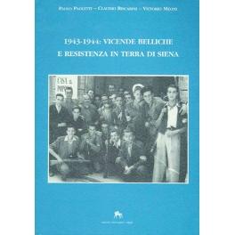 1943-1944: vicende belliche e resistenza in terra di Siena