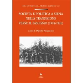 Società e politica a Siena nella transizione verso il Fascismo (1918-1926)